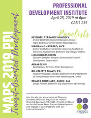 Good Morning, Please share word of this keynote + panel on Transit-Oriented Development, at Morgan State University CBEIS! Flier and 5 W's below! TITLE: Professional Development Institute: Transit-Oriented Development in Baltimore WHAT: Keynote and Panel