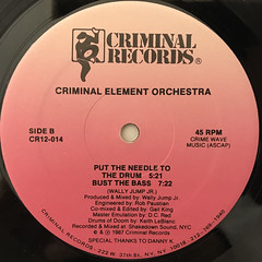 CRIMINAL ELEMENT ORCHESTRA:PUT THE NEEDLE TO THE RECORD(LABEL SIDE-B)