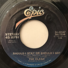 THE CLASH:SHOUD I STAY OR SHOULD I GO(LABEL SIDE-A)