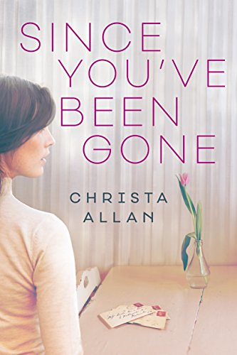 Download Ebook/PDF/Kindle FOR FREE - Since You've Been Gone Kindle Edition