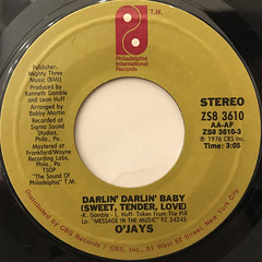 O'JAYS:DARLIN' DARLIN' BABY(SWEET, TENDER, LOVE)(LABEL SIDE-A)