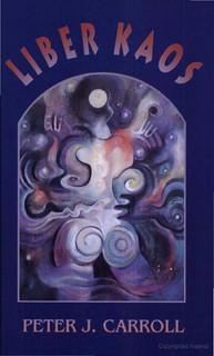 Liber Kaos - Peter J. Carroll