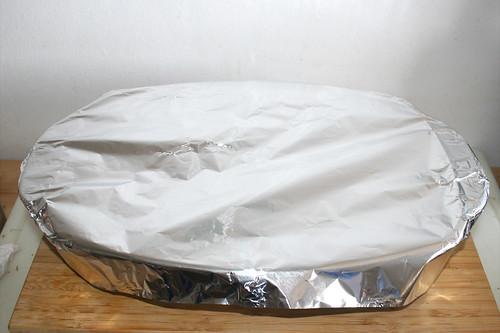 44 - Auflaufform mit Alufolie abdecken / Cover casserole with tin foil