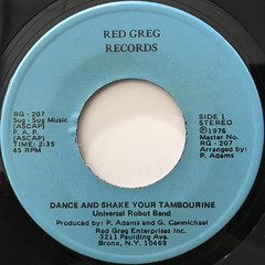 UNIVERSAL ROBOT BAND:DANCE AND SHAKE YOUR TAMBOURINE(LABEL SIDE-A)