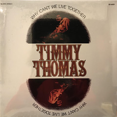 TIMMY THOMAS:WHY CAN'T WE LIVE TOGETHER(JACKET A)
