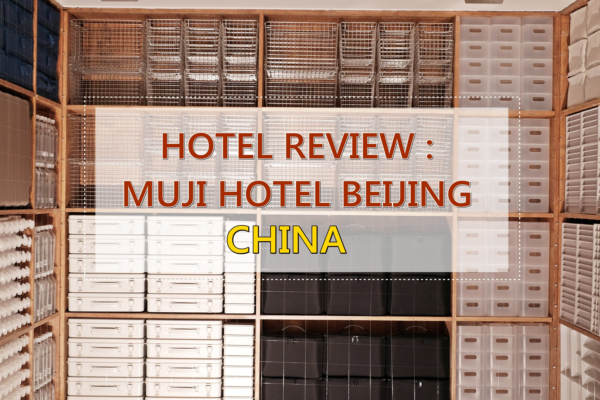 [HOTEL REVIEW] My Stay with MUJI Hotel Beijing | China