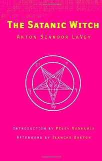 The Satanic Witch -Anton Szandor LaVey