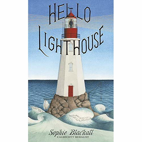 Sophie Blackall, Hello Lighthouse
