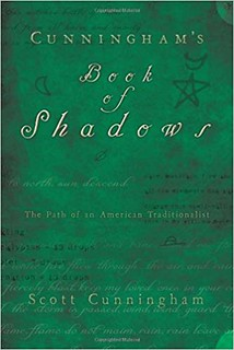 Cunningham's Book of Shadows: The Path of An American Traditionalist - Scott Cunningham