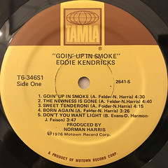 EDDIE KENDRICKS:GOIN' UP IN SMOKE(LABEL SIDE-A)