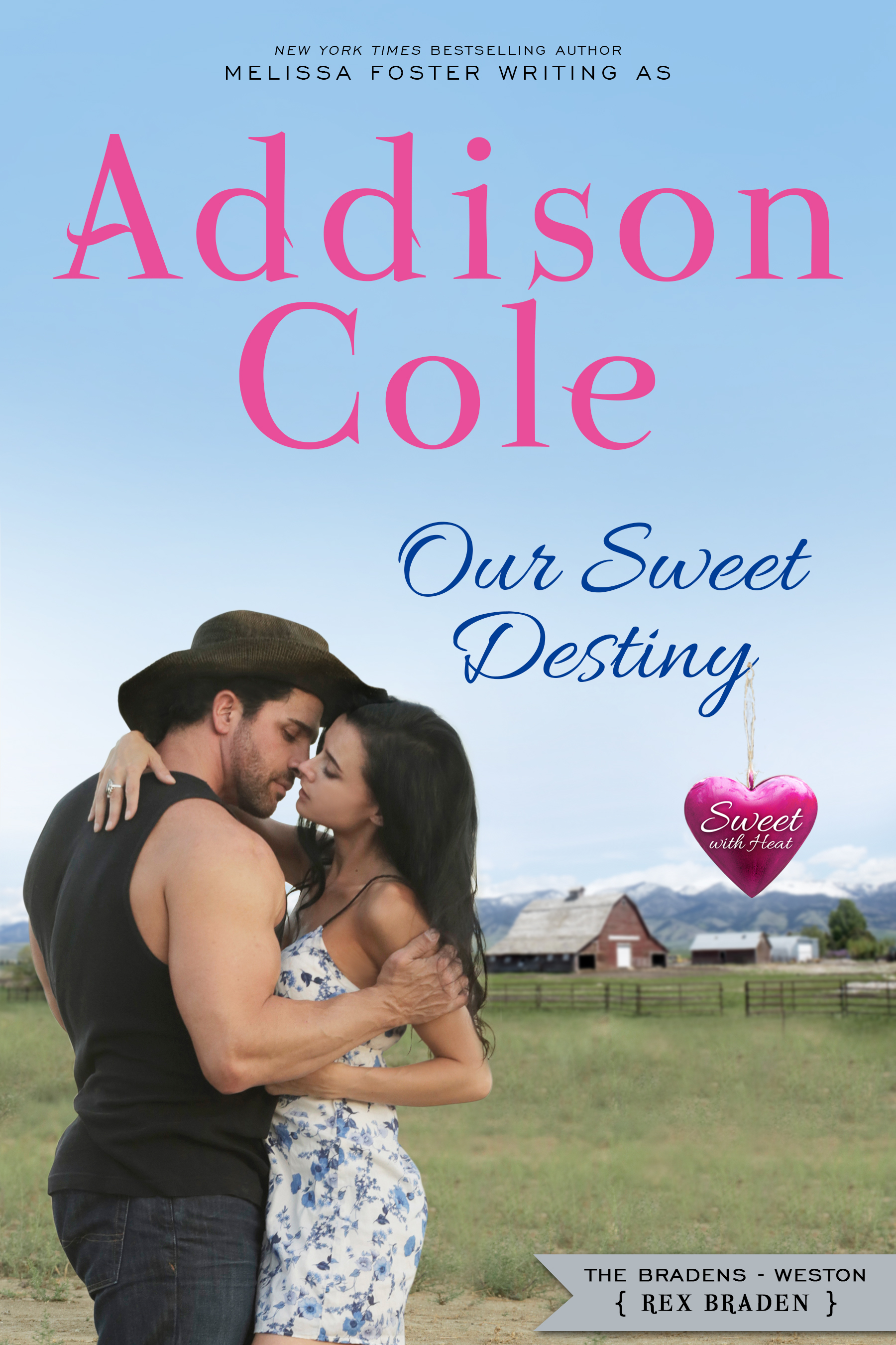 Our Sweet Destiny (Sweet with Heat: Weston Bradens, Book 2)