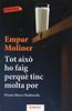 Empar Moliner, Tot aix� ho faig perqu� tinc molta por