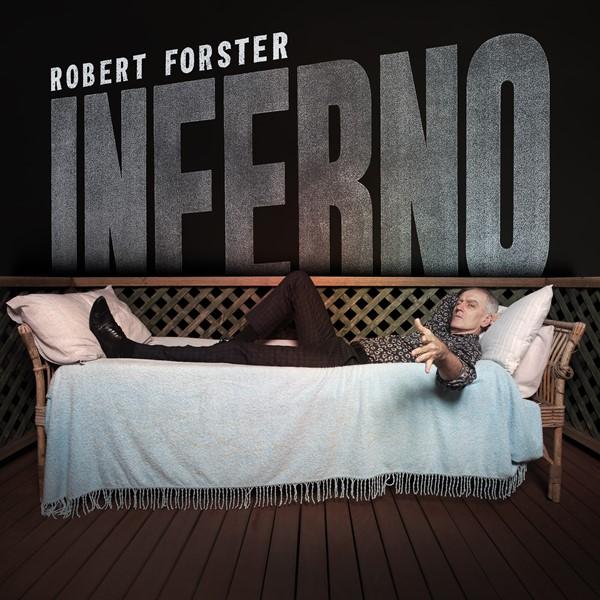 Robert Forster - Inferno