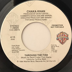 CHAKA KHAN:THROUGH THE FIRE(LABEL SIDE-A)