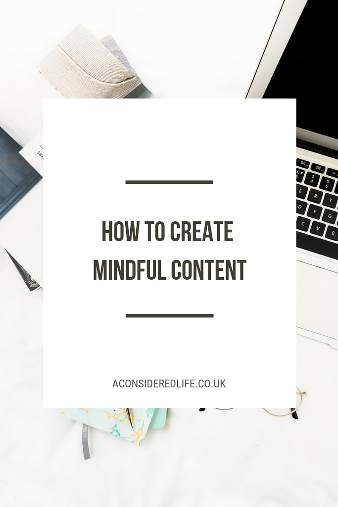 Creating Mindful Content