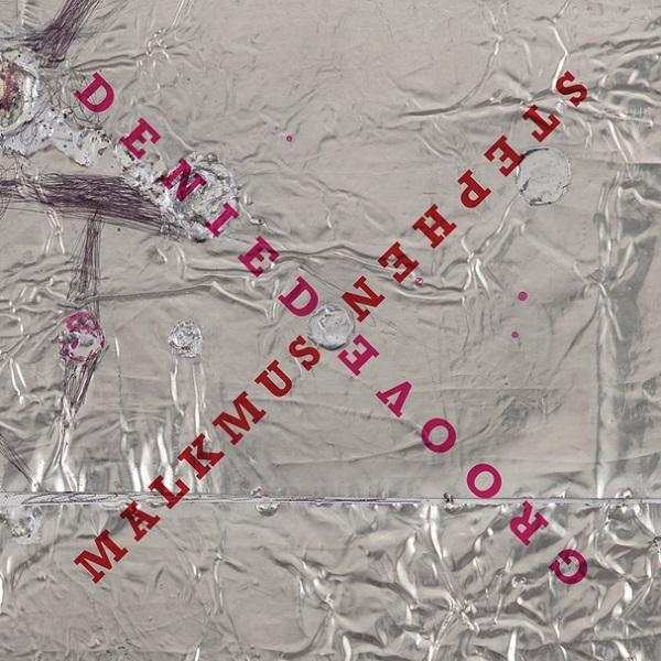 Stephen Malkmus - Groove Denied
