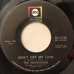 THE IMPRESSIONS:DON'T CRY MY LOVE(LABEL SIDE-A)