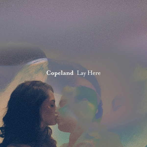 Copeland - Lay Here