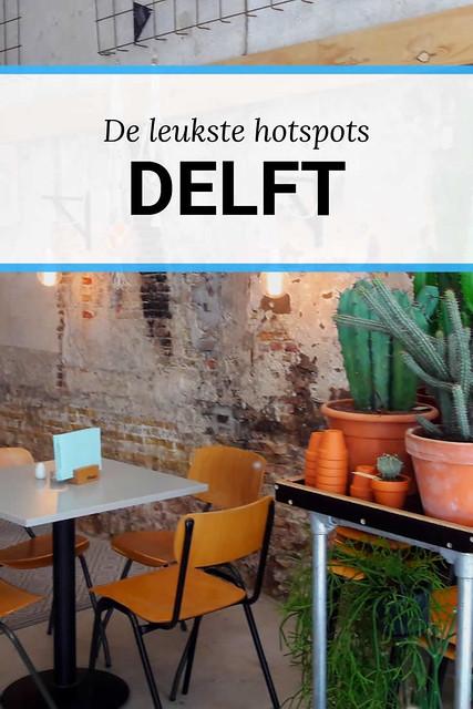 Weekendje Delft of Dagje Delft? Dit zijn de leukste hotspots | Mooistestedentrips.nl