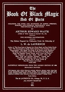 The Book of Black Magic and of Pacts - Arthur Edward Waite