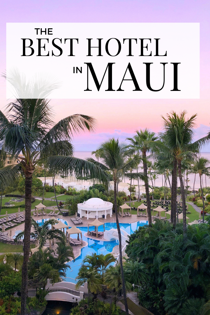 The Best Hotel in Maui Hawaii