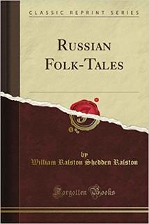 William Ralston Shedden Ralston - Russian Folk-Tales