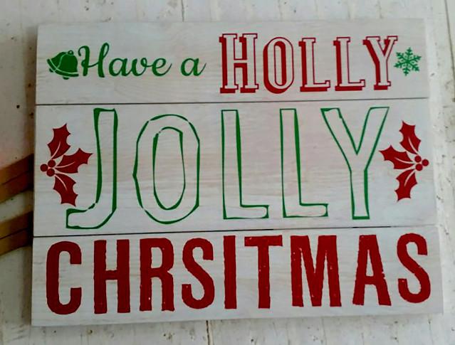 Have a Holly Jolly Chrsitmas