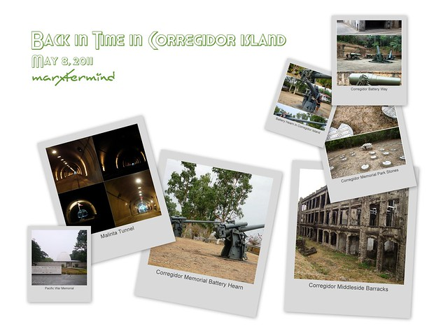 Back in Time in Corregidor Island