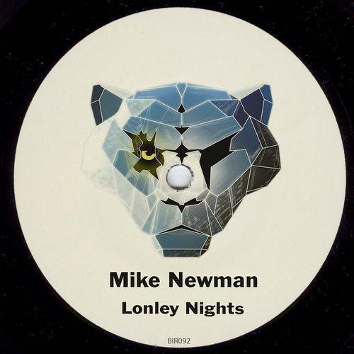 Mike Newman – Lonley Nights / BIR092