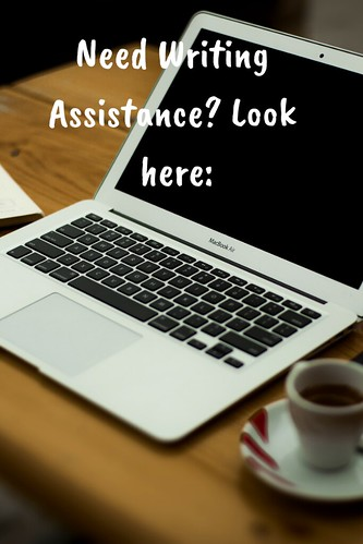 Need Writing Assistance? Look here: