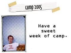Camp Rule:  HAVE A GREAT WEEK