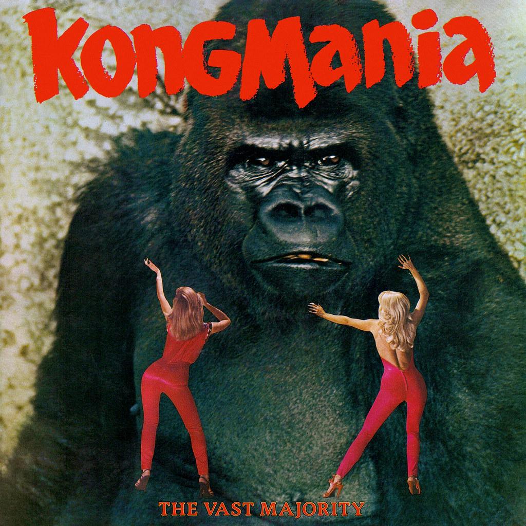 The Vast Majority – Kong Mania