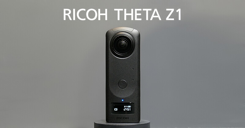 RICOH THETA Z1 – Hands-on