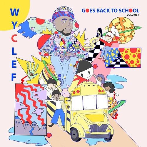 Wyclef Jean – Wyclef Jean Goes Back To School