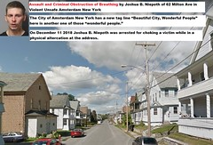 Assault and Criminal Obstruction of Breathing by Joshua B. Niepoth of 62 Milton Ave in Violent Unsafe Amsterdam New York