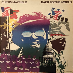 CURTIS MAYFIELD:BACK TO THE WORLD(JACKET A)