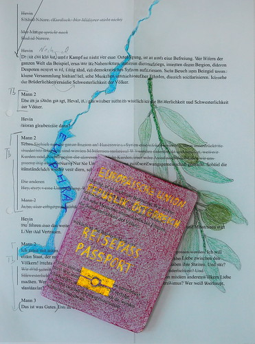 "Premiere Presents Rojava Premierengeschenke:  Kaua: ""Gib ihm deinen Paß nicht"" ""Don`t give him your passport"" - Euphrat Olive Branch Oliven Zweig - drawings on 2 pages of an old version of the prompter book"