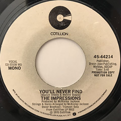 THE IMPRESSIONS:YOU'LL NEVER FIND(LABEL SIDE-B)