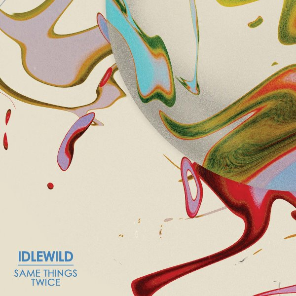 Idlewild - Same Things Twice