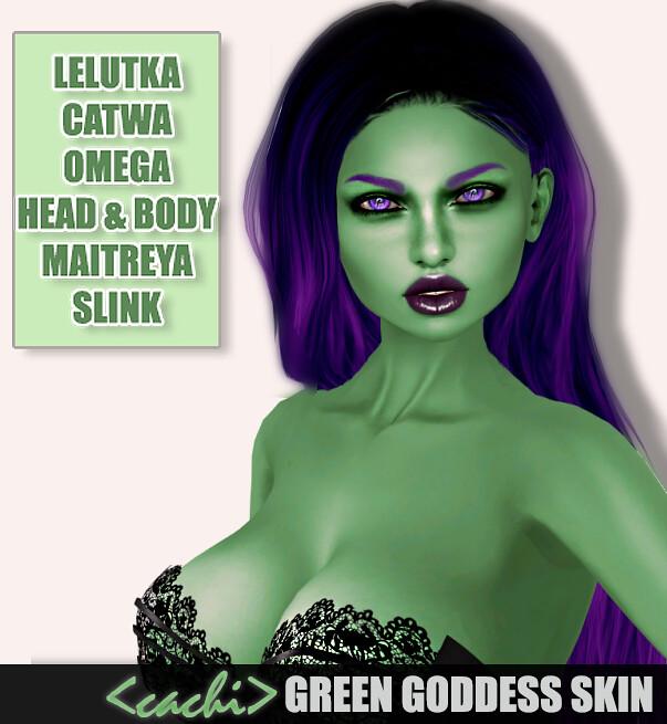 <cachi> Green Goddess Skin