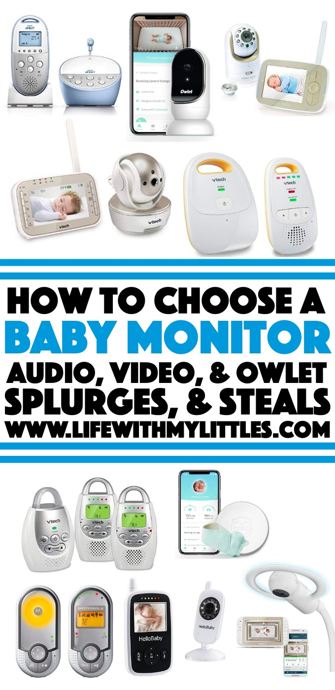Not sure what kind of baby monitor is right for you? Or even how to choose a baby monitor? Here's a breakdown at the pros and cons of audio monitors, video monitors, and Owlet monitors, plus favorites, best rated, splurges, and steals (and an honest review of the Owlet Smart Sock and Owlet Cam!).