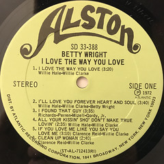BETTY WRIGHT:I LOVE THE WAY YOU LOVE(LABEL SIDE-A)