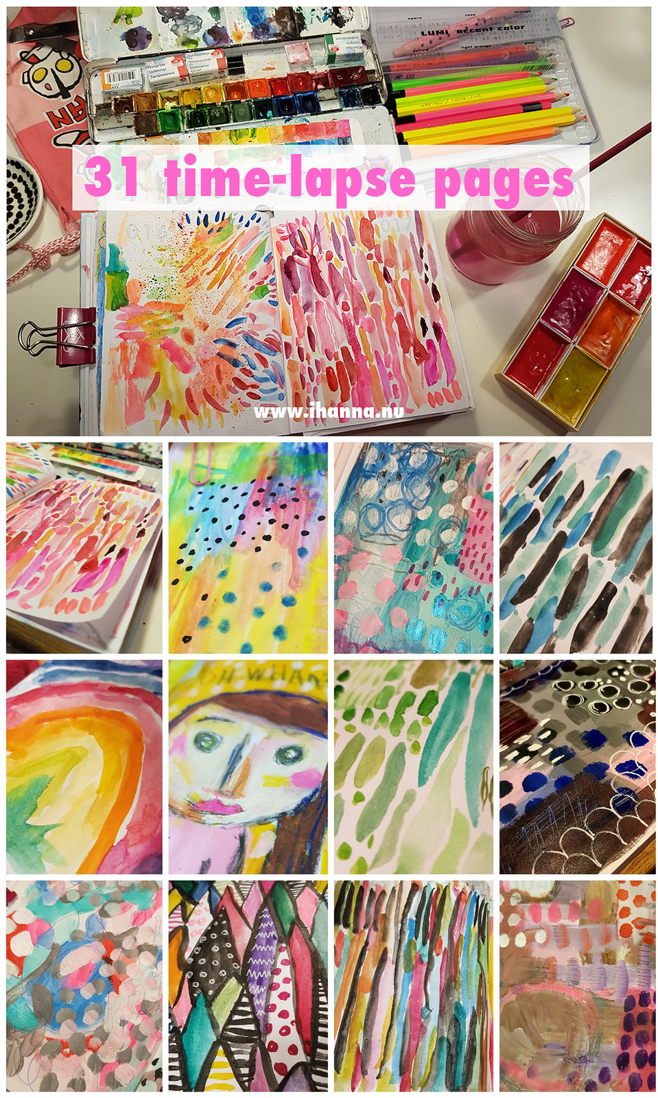 Filmed 31 time-lapse videos of iHanna painting and doodling #artjournal