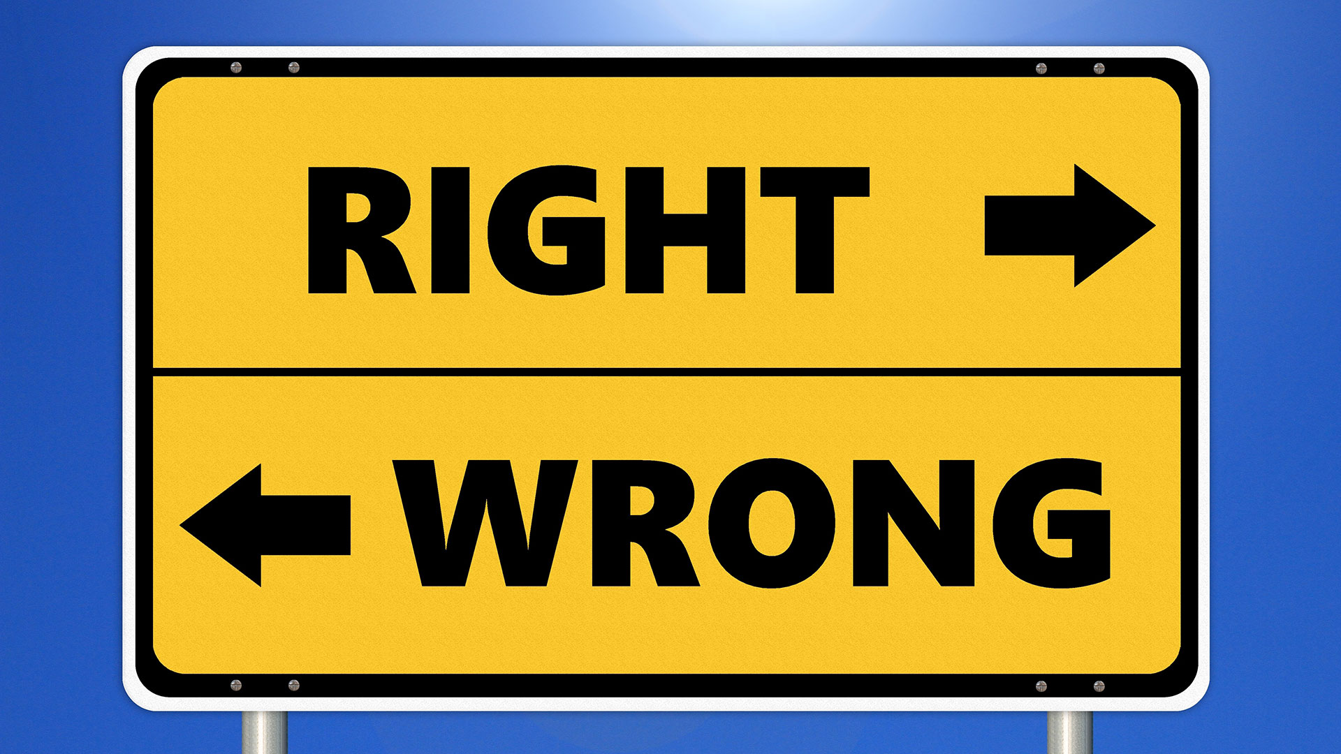 A mock up of a yellow street sign with the words Right and Wrong and arrows pointing opposite directions