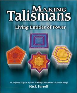 Making Talismans: Living Entities of Power - Nick Farrell