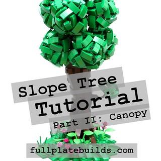Slope Tree Tutorial - Part II: Canopy