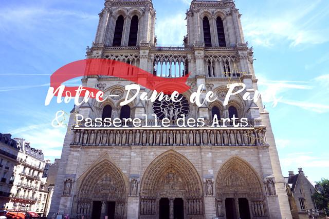 Notre-Dame de Paris & Passerelle des Arts