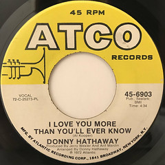DONNY HATHAWAY:I LOVE YOU MORE THAN YOU'LL EVER KNOW(LABEL SIDE-A)