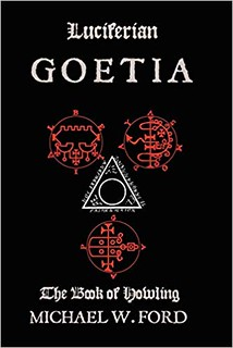 Luciferian Goetia - Michael Ford
