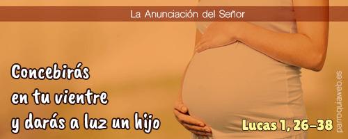 Concebirás en tu vientre y darás a luz un hijo